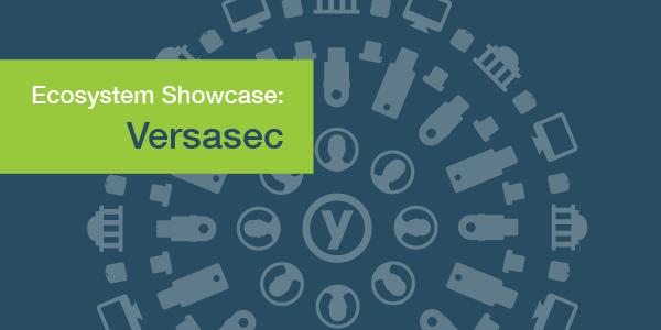 Versasec ecosystem showcase